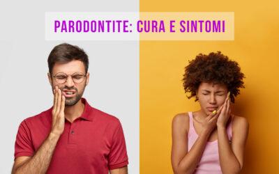Parodontite: cura e sintomi